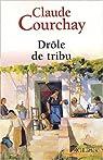 Drôle de tribu par Courchay
