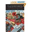 Fluid Borders: Latino Power, Identity, and Politics in Los Angeles
