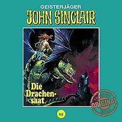Die Drachensaat (John Sinclair - Tonstudio Braun Klassiker 65)