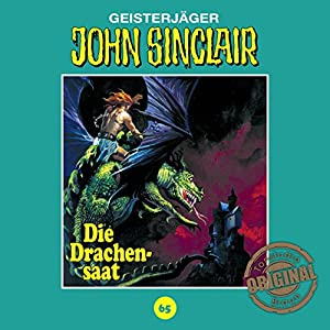 Die Drachensaat (John Sinclair - Tonstudio Braun Klassiker 65) Hörspiel