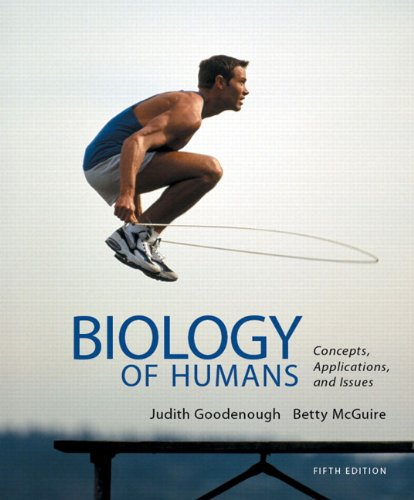 Biology of Humans: Concepts, Applications, and Issues (5th Edition)