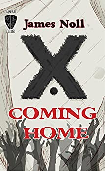 Coming Home by [Noll, James]
