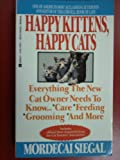 Happy Kittens, Happy Cats, Mordecai Siegal and Happy Kittens Staff, 0425137651