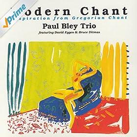 Amazon.com: Modern Chant: Paul Bley Trio: MP3 Downloads