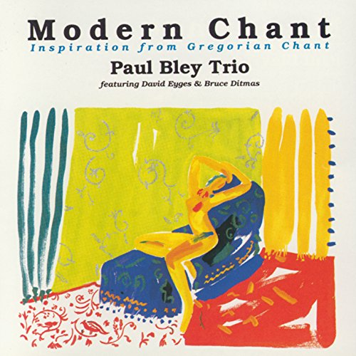 Amazon.com: Modern Chant: Paul Bley Trio: MP3 Downloads