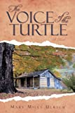 The Voice of the Turtle, Mary Mills Ulrich, 1440160333