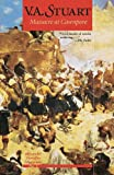 Massacre at Cawnpore by V. A. Stuart front cover