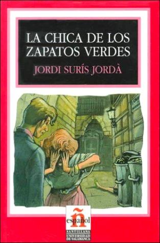 La Chica De Los Zapatos Verdes/the Girl With the Green Shoes (Leer En Espanol, Level 2)