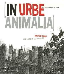 In urbe animalia : Les animaux dans la ville
