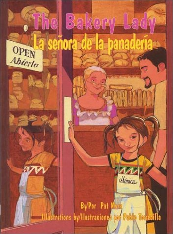 The Bakery Lady/La Senora de La Panaderia (Pinata Bilingual Picture Books)