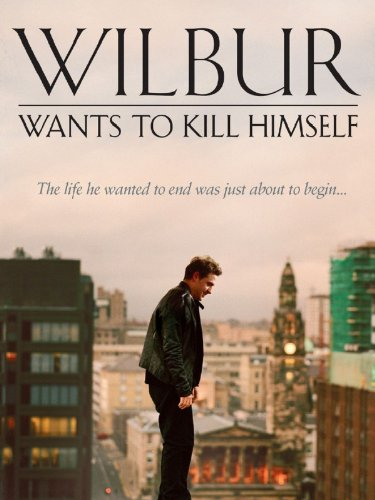 Filmcover Wilbur Wants To Kill Himself