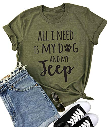All I Need is My Dog Letter Print T Shirt Women Funny Saying Short Sleeve Tops Tee (Small,Army Green)