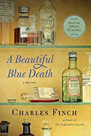 A Beautiful Blue Death: The First Charles Lenox Mystery (Charles Lenox Mysteries Book 1)