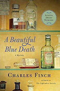 A Beautiful Blue Death (Charles Lenox Mysteries Book 1) by [Finch, Charles]