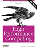 High Performance Computing, Dowd, Kevin, 1565920325