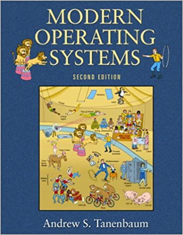 Modern Operating Systems 2nd Edition Goal Series Tanenbaum Andrew S 9780130313584 Amazon Com Books