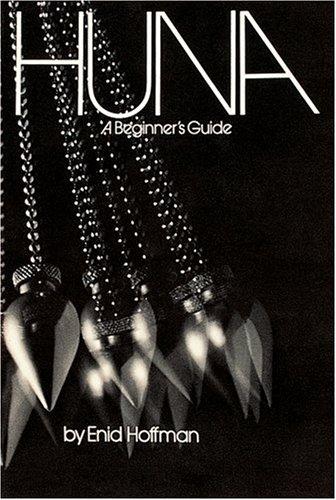 Huna: A Beginner's Guide Paperback – January 1, 1976