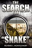 The Search for Snake, Richard L. Montgomery, 1462660371