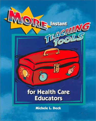 More Instant Teaching Tools for Health Care Educators from Brand: Mosby