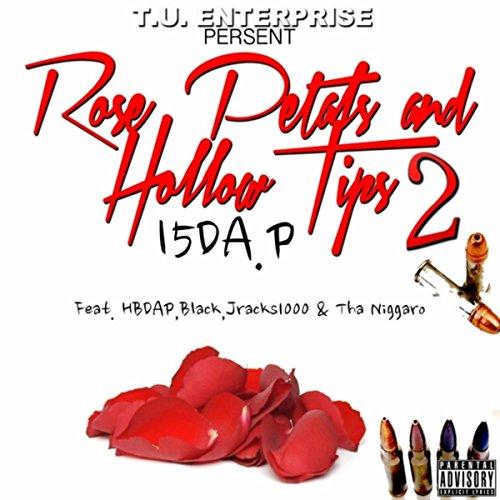 Rose Petals and Hollow Tips, Vol. 2 [Explicit] ()
