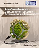 img - for Rapid SharePoint 2013 Collaboration Solution Development and Deployment book / textbook / text book