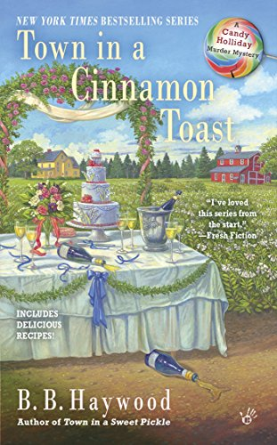 Town in a Cinnamon Toast (Candy Holliday Mystery Book 7)