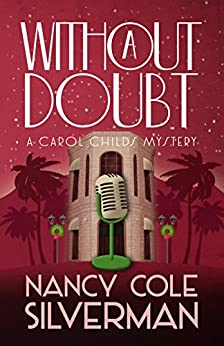 Without a Doubt (A Carol Childs Mystery Book 3) by [Silverman, Nancy Cole]