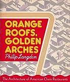 ORANGE ROOFS, GOLDEN ARCHES