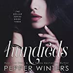 Hundreds : Dollars, Book 3 | Pepper Winters