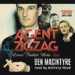 Agent Zigzag | Ben MacIntyre