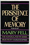 The Persistence of Memory, Mary Fell, 0394723635