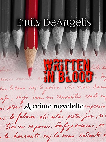 Written in Blood: A crime novelette (English Edition)