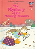"Walt Disney Productions Presents ""The Mystery of the Missing Peanuts"", Walt Disney Productions Staff, 0394825721"