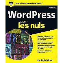 WordPress pour les Nuls, grand format, 3e édition (Informatique pour les nuls) (French Edition)