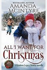 All I Want for Christmas (Kinnison Legacy)