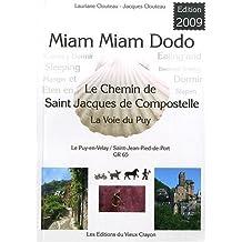 Miam miam dodo Le Puy en Velay Saint Jean pied de Port 2009