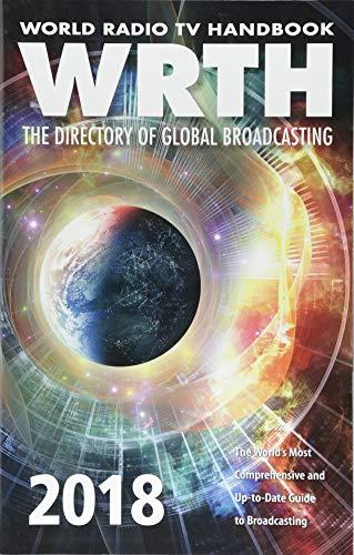 World Radio TV Handbook 2018: The Directory of Global Broadcasting (Passport To World Band Radio)
