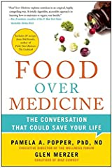 Food Over Medicine: The Conversation That Could Save Your Life Paperback