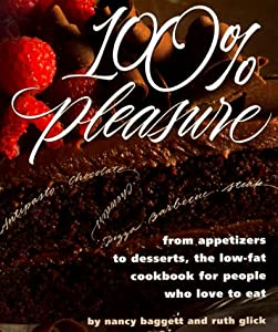 100% Pleasure: From Appetizers to Desserts, the