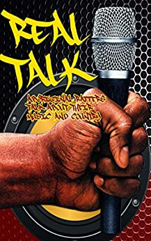 Real Talk: Aboriginal Rappers Talk About Their Music And Country (English Edition) por [Various Artists]