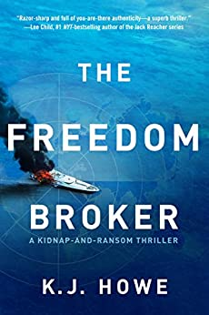 The Freedom Broker: a heart-stopping, action-packed thriller (A Thea Paris Novel) by [Howe, K.J.]