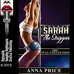 Sarah the Stripper: The Full Collection