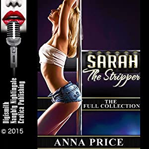 Sarah the Stripper: The Full Collection Audiobook