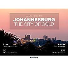 Go2Africa's Johannesburg City Guide (Go2Africa City Guides Book 1)