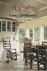 Rocking Chair Reader:  Family Gatherings Paperback