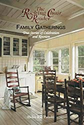 Family Gatherings: True Stories of Celebration and Reunion (Rocking Chair Reader)