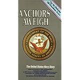 Anchors Aweigh U.S. Navy