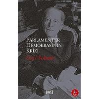 PARLAMENTER DEMOKRASİNİN KRİZİ