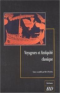 Voyageurs et Antiquité classique par Annie Sartre-Fauriat