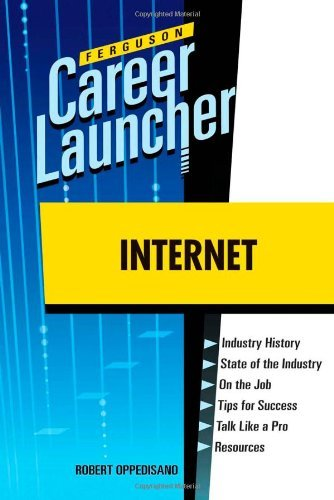 Internet (Ferguson Career Launcher (Hardcover))